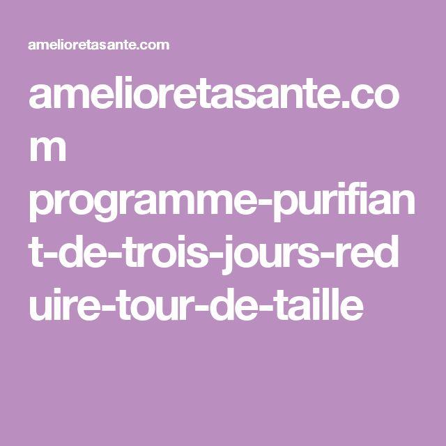 amelioretasante.com programme-purifiant-de-trois-jours-reduire-tour-de-taille