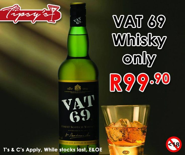 #VAT69 Whisky for only R99.90 each, from #TipsysLiquorBoutique . For more great specials, please click here: http://ablog.link/3go. Prices valid until 1 August 2015 or while stocks last, T's & C's Apply, E & OE. Not for Sale to Persons Under the Age of 18. Drink Responsibly