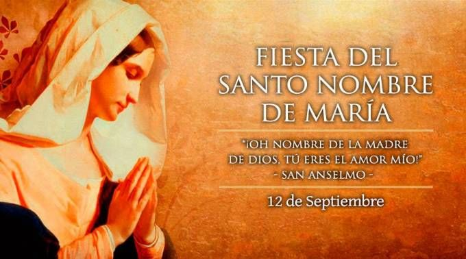 Hoy es la fiesta del Santísimo Nombre de María, luz que ilumina los cielos y la…