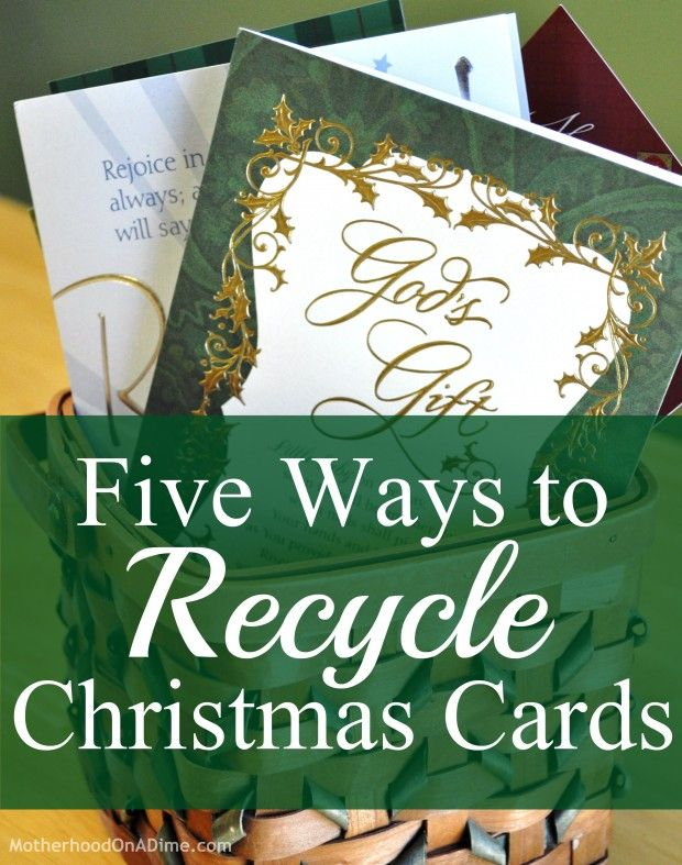 Ways to reuse or recycle Christmas cards after the holidays are over.