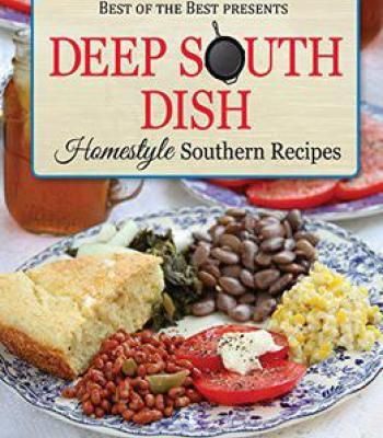 The 25 best deep south dish ideas on pinterest recipes for deep south dish homestyle southern recipes best of the best presents pdf forumfinder Gallery