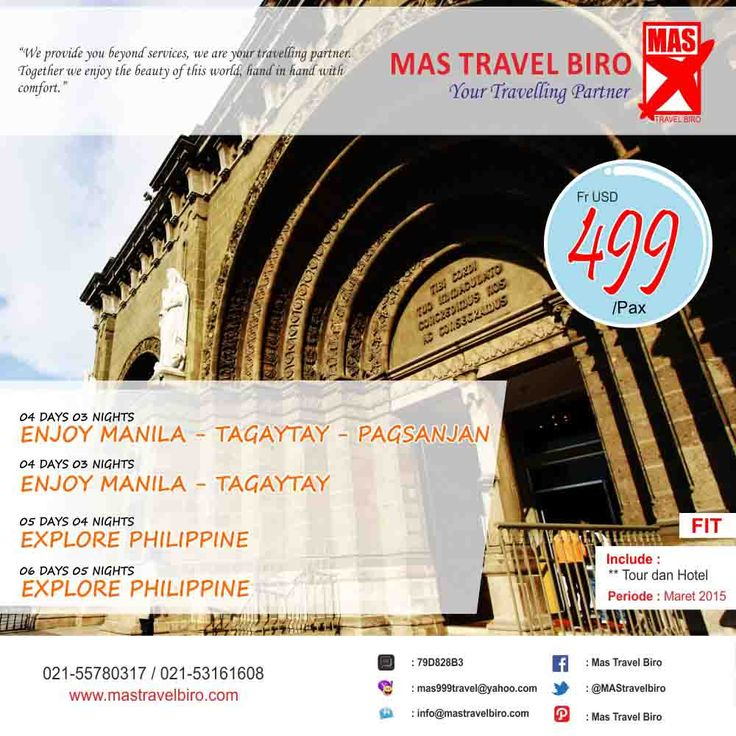 PROMO TOUR FIT Philippine!! Book and Buy Mas Travel Biro. Info: 021-55780317 / 021-53161608