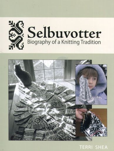 Selbuvotter - Biography of a Knitting Tradition (book) - Monika Romanoff - Picasa Web Albums