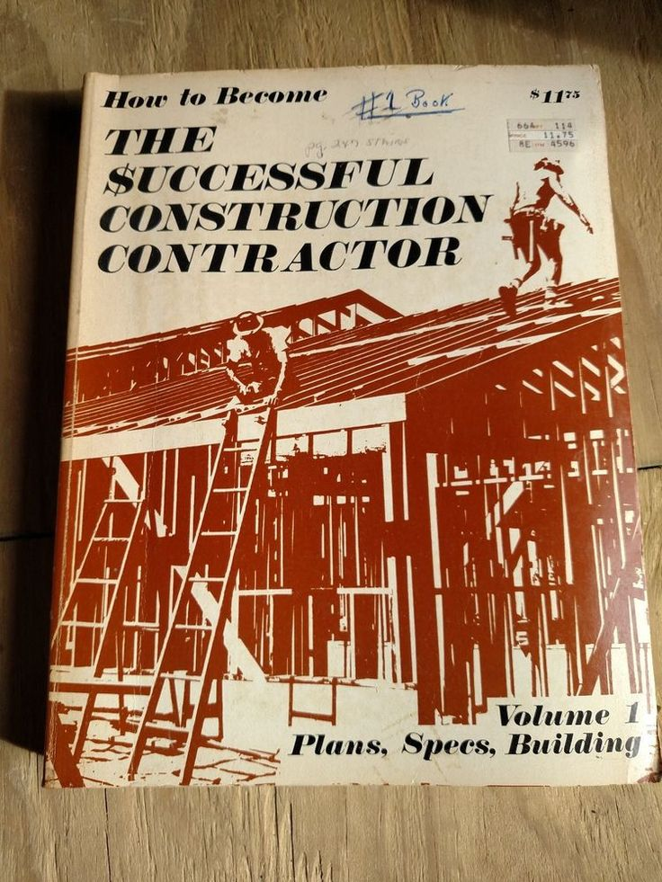 How to Become the Successful Construction Contractor : Plans, Specifications,...