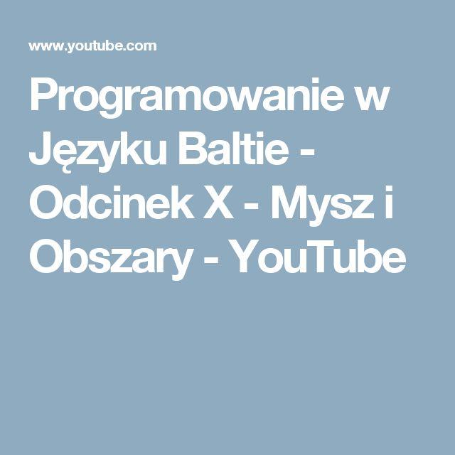 Programowanie w Języku Baltie - Odcinek X - Mysz i Obszary - YouTube