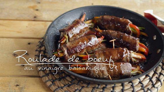 Roulades de bœuf au vinaigre balsamique   Cuisine futée, parents pressés