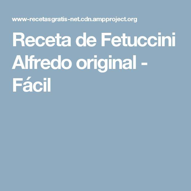 Receta de Fetuccini Alfredo original - Fácil