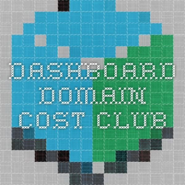 Dashboard - Domain Cost Club