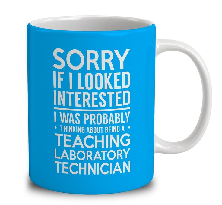 Probably Thinking About Being A Teaching Laboratory Technician