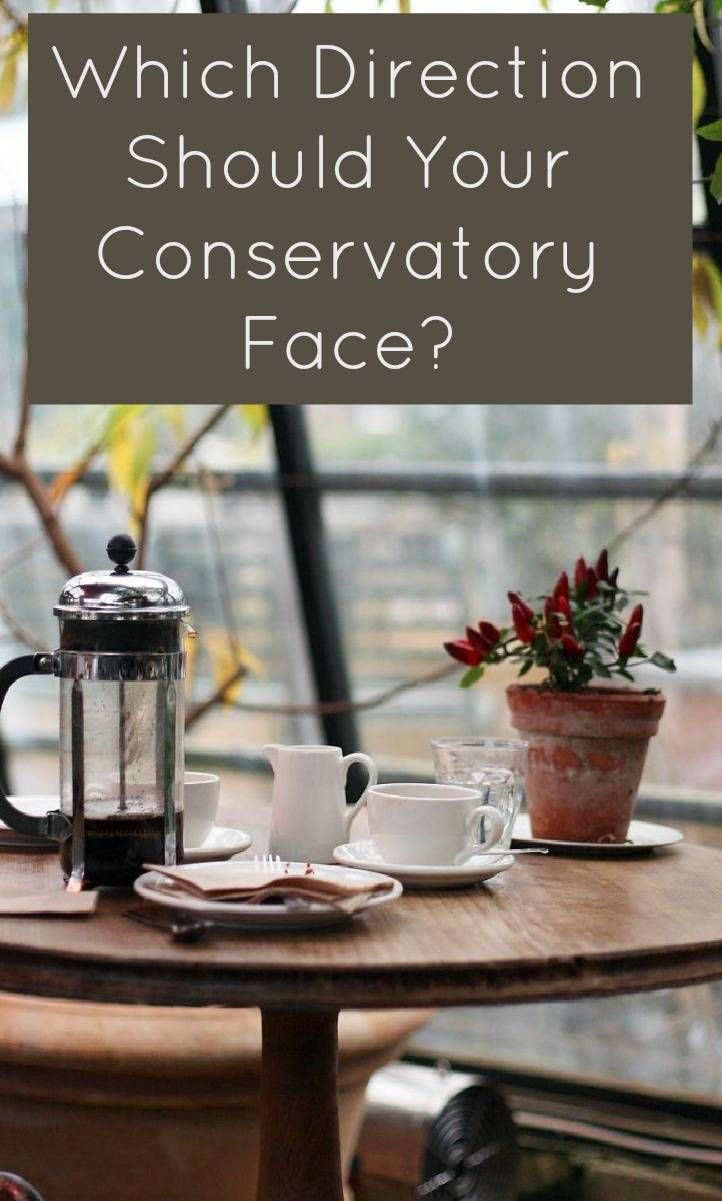 Which Direction Should Your Conservatory Face?  When planning a conservatory positioning your conservatory and conservatory placement is key to maximising it's use.