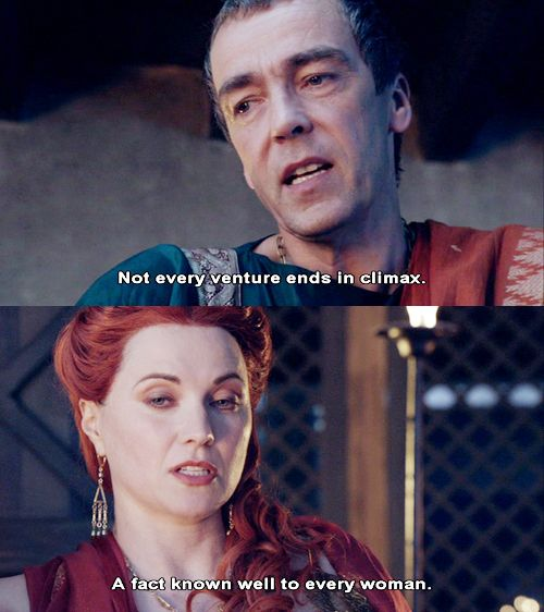 Spartacus. Definitely one if the best lines in the show