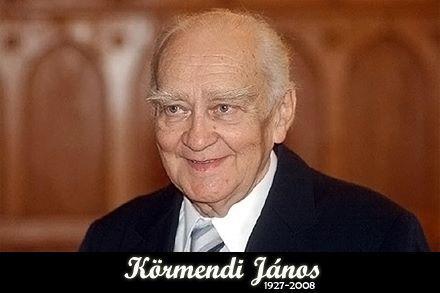 Körmendi János (Szeged, 1927. október 21. – Budapest, 2008. január 6.) magyar színművész.