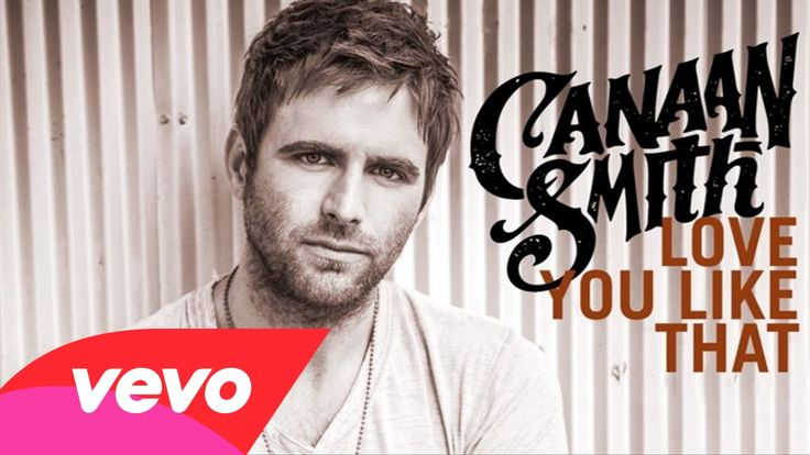 Canaan Smith - Love You Like That (Audio) check it out! Good tune #loveyoulikethat this is like THE BEST song!!