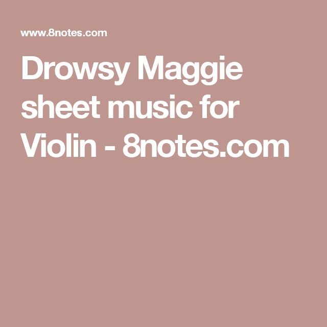 Drowsy Maggie sheet music for Violin - 8notes.com