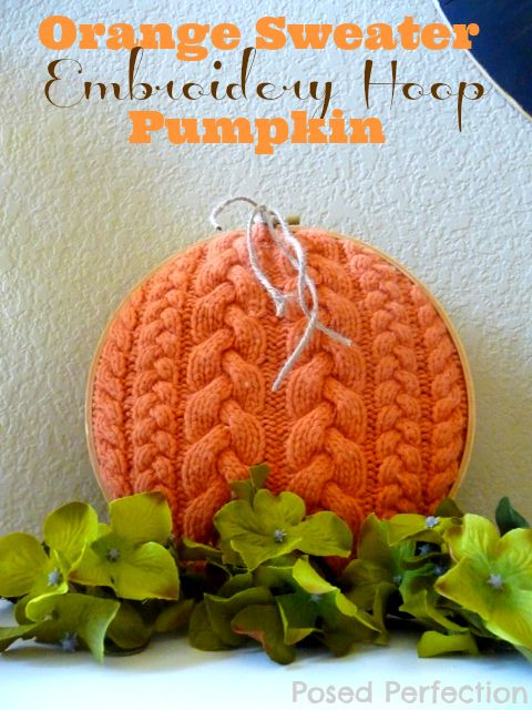 Orange Sweater Embroidery Hoop Pumpkin by www.posedperfection.com #sweatercrafts #pumpkins #upcycled