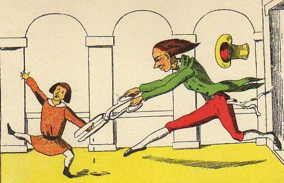 This is what happens when you suck your thumb: A tailor leaps out of a closet and cuts it off!   ~Der Struwwelpeter