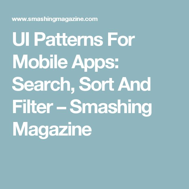 UI Patterns For Mobile Apps: Search, Sort And Filter – Smashing Magazine