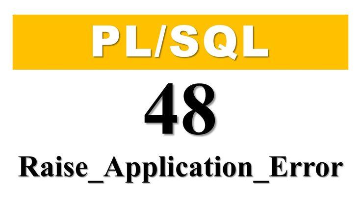 PL/SQL tutorial 48: Declare User-Define Exception using RAISE_APPLICATIO...