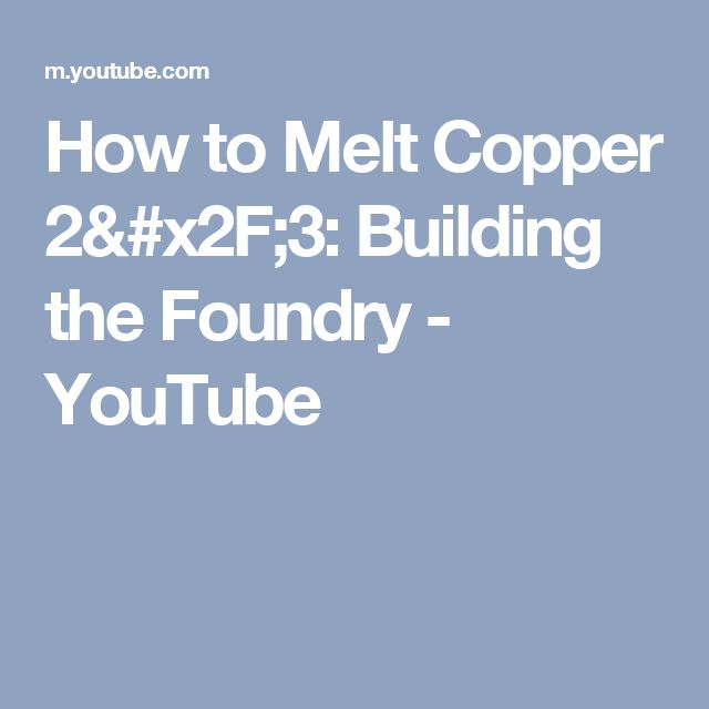 25 best HOW TO MELT COPPER WIRE. images on Pinterest | Copper wire ...