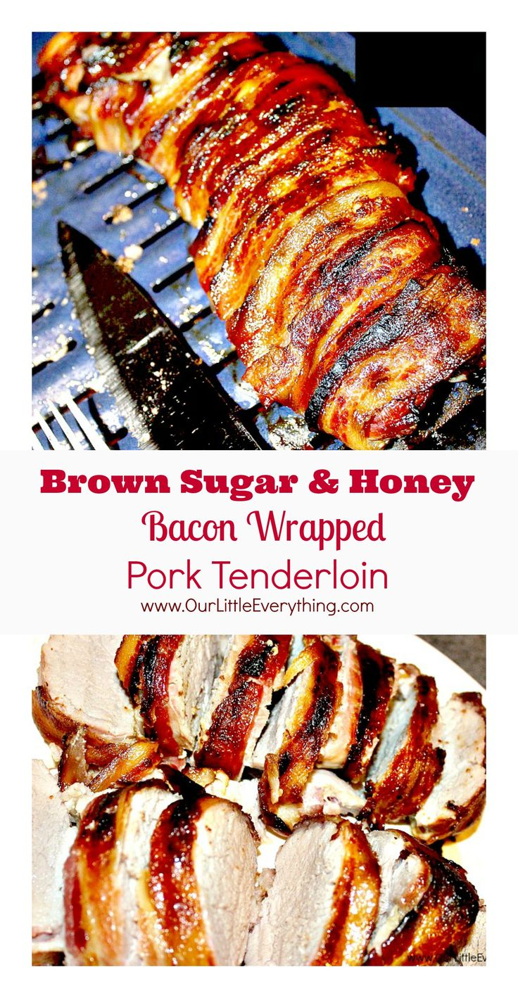 Smokey bacon, sweet brown sugar, and honey make this Brown Sugar and Honey Bacon Wrapped Pork Tenderloin out of this world delicious!