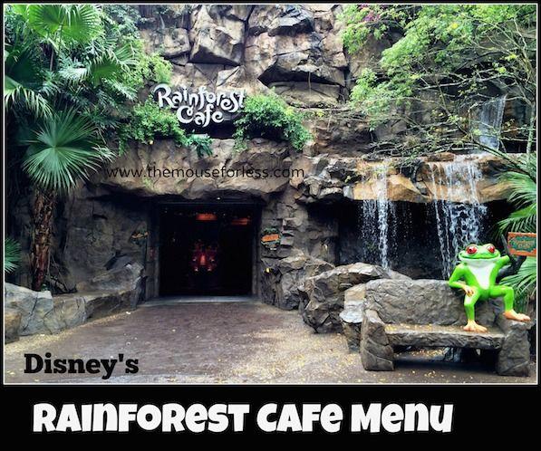 Rainforest Cafe Menu at Disney's Animal Kingdom #WaltDisneyWorld #DisneyDining