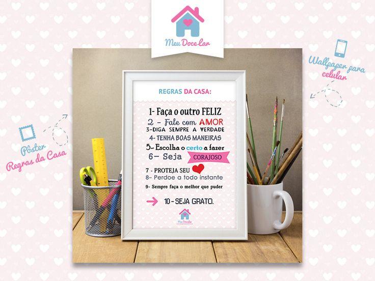"""Disponível aqui no blog para download o pôster """"regras da casa"""", agora você também pode ter essa lindeza no seu DOCE LAR."""