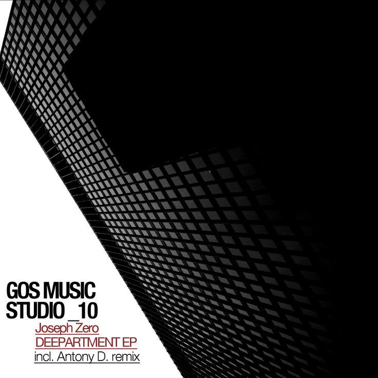 GMS10 - Joseph Zero - Deepartment Ep