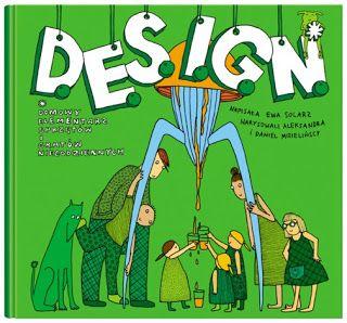 Moje Sedno. Odkrywanie przez pisanie: Design zrozumiały dla dzieci.