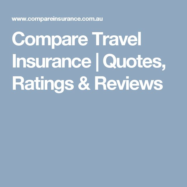 Compare Travel Insurance | Quotes, Ratings & Reviews
