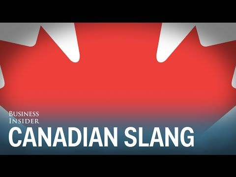 Business Insider: 11 Canadian phrases that Americans don't understand
