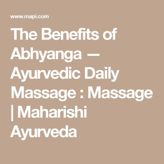 The Benefits of Abhyanga — Ayurvedic Daily Massage : Massage | Maharishi Ayurveda