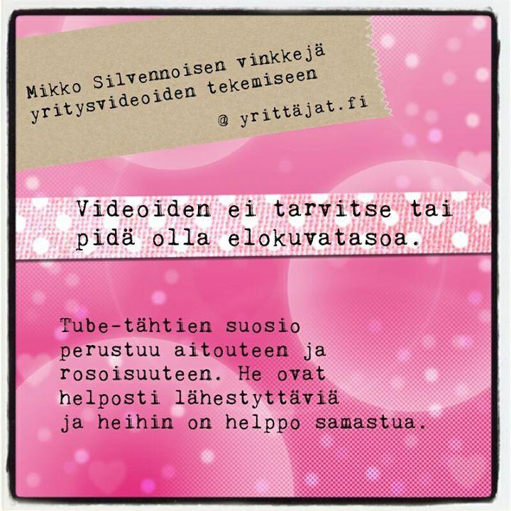 Aikuistubettaja Mikko Silvennoinen neuvoo yrittäjiä videoiden teossa: ole aito itsesi!