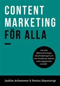 Lös dina affärsutmaningar, öka försäljningen och vinn kundernas hjärtan med engagerande innehåll. Content marketing är tillsammans med den digitala utvecklingen det största som hänt marknadsföringen sedan 60-talets kreativa revolution. Istället för att bombardera din målgrupp med reklam, som den blir allt bättre på att undvika, blir du en pålitlig kompis och en kunnig rådgivare som hjälper kunderna att lösa sina problem och se nya möjligheter. Den här boken ger dig alla verktyg och all den…