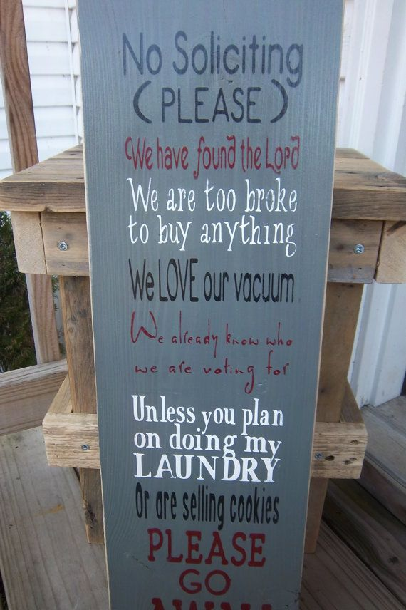 Hey, I found this really awesome Etsy listing at https://www.etsy.com/listing/209873812/rustic-sign-no-soliciting-sign-funny