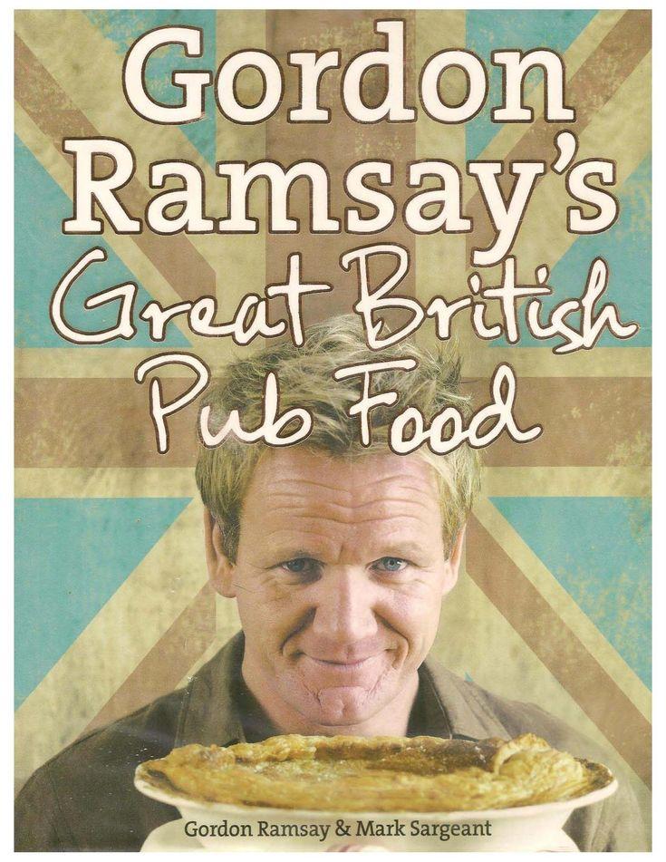 Gordon ramsay gordon ramsays great british pub food