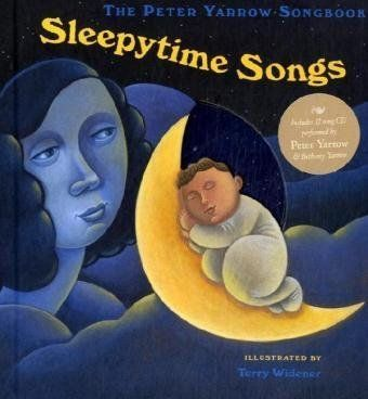 The Peter Yarrow Songbook: Sleepytime Songs by Peter Yarrow,http://www.amazon.com/dp/1402759622/ref=cm_sw_r_pi_dp_nI3jtb0P6Y9SZ9YB