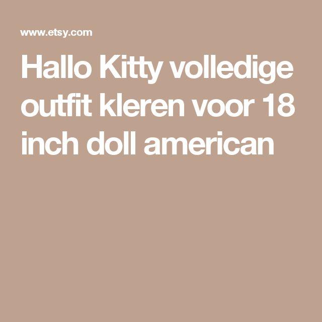 Hallo Kitty volledige outfit kleren voor 18 inch doll american