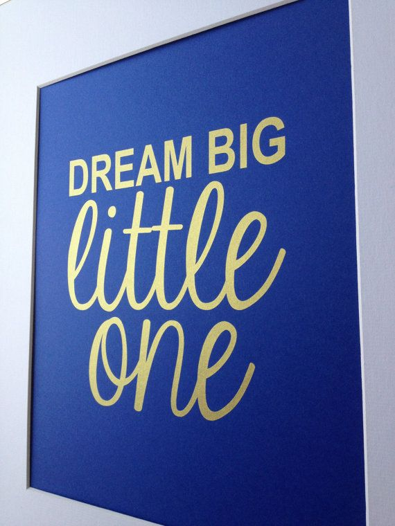 Nursery gold quote print Dream Big Little Big 8x10 Gold on royal blue. 17 Best ideas about Royal Blue Bedrooms on Pinterest   Blue