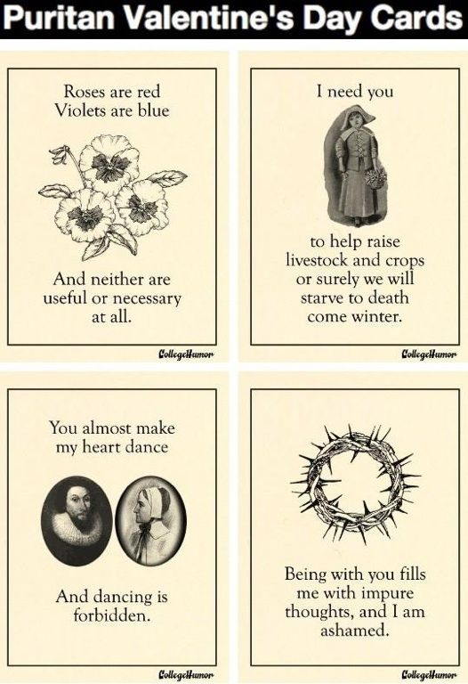 To make up for the powerpoint I showed them yesterday...Valentines day may be over but here are funny cards-Puritan Style. Perfect for teaching The Crucible in February