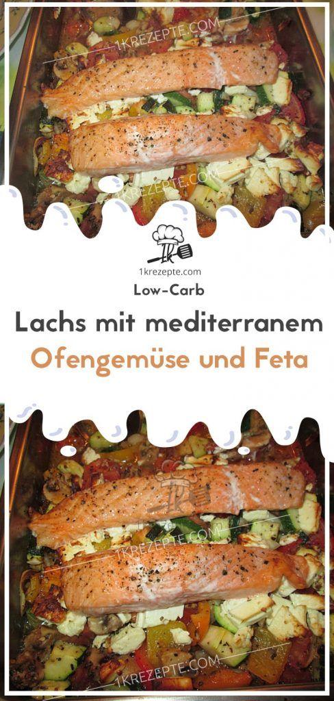 Low Carb Lachs mit mediterranem Ofengemüse und Feta – kochen