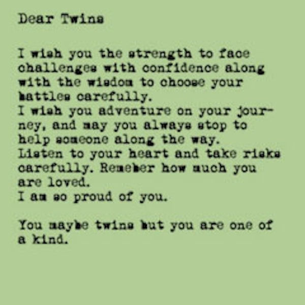 A Letter To Twins On Their 16th Birthday. Www