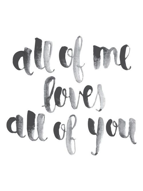 John Legend - All of me. This is such a romantic song to me <3.