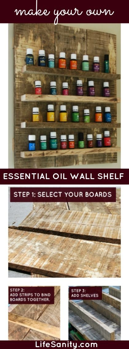 How to store essential oils: Make your own Essential Oil Wall Shelf #essentialoils