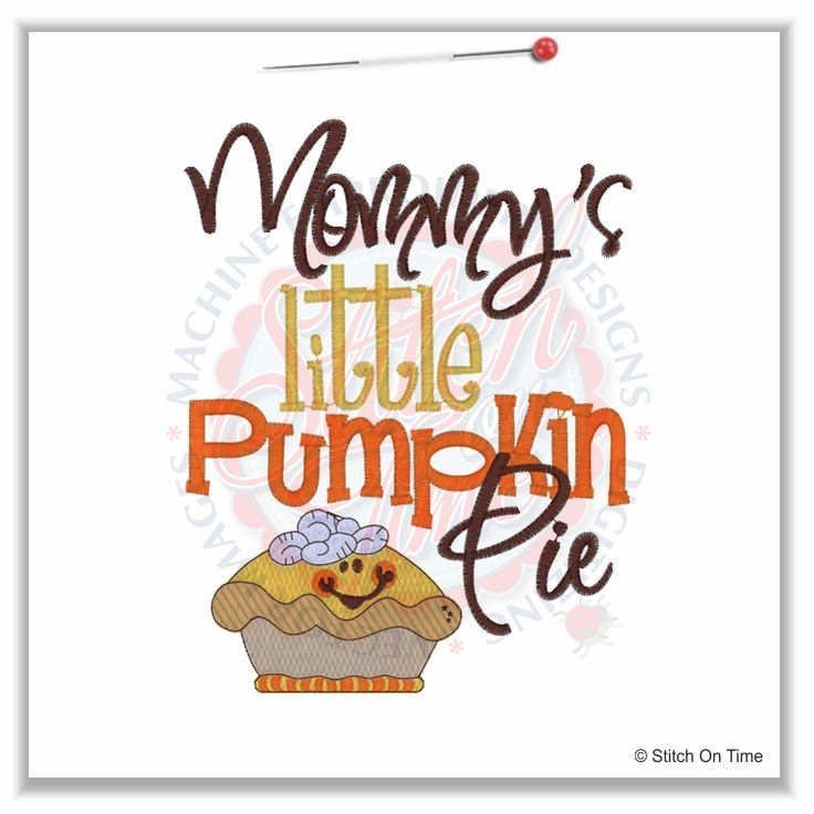 26 Thanksgiving : Mommys Little Pumpkin Pie 5x7