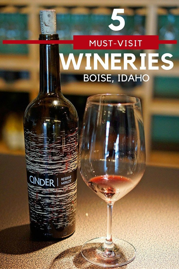 5 Must-Visit Wineries in Boise, Idaho - Located in the District 44 area of Garden City