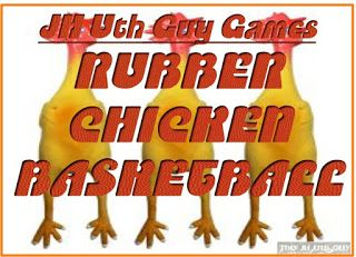"""The JH Uth Guy: Game: """"Rubber Chicken Basketball"""""""