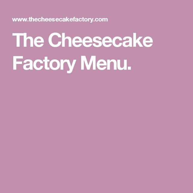 The Cheesecake Factory Menu.