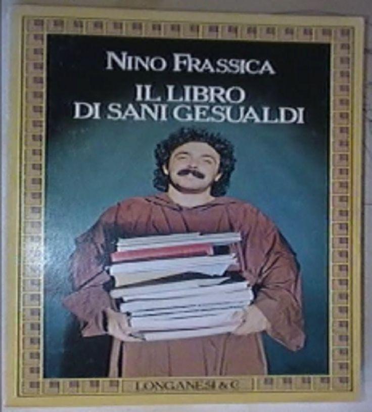 La #rubrica #letteraria: i #libri del #giorno. #Capolavoro della #letteratura #umoristica #moderna di #Italia di #tutti i #tempi: il #Libro di #Sani #Gesualdi di #NinoFrassica