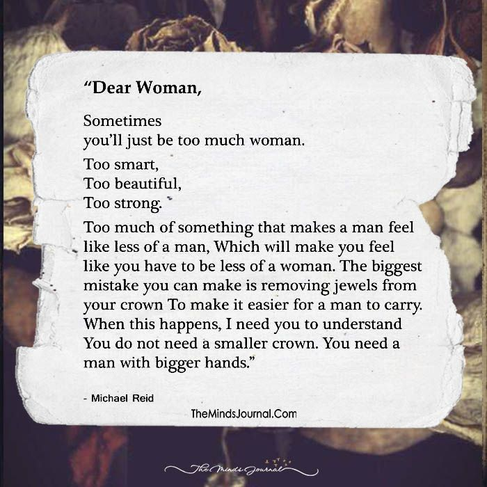 Dear Woman, Never Ever Be Less Of A Woman- No Matter What! - https://themindsjournal.com/dear-woman-never-ever-less-woman-no-matter/