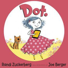 Dot. by Randi Zuckerberg and Joe Berger | Booktrust